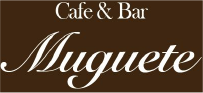 Cafe&Bar Muguete(ムゲーテ)